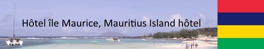 Hôtels île Maurice Mauritius Island Hotel